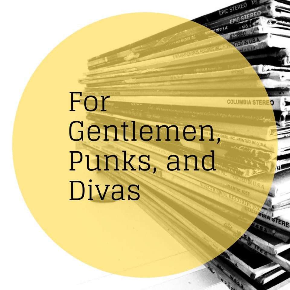 For Gentlemen, Punks, and Divas - Bernadette Crehan